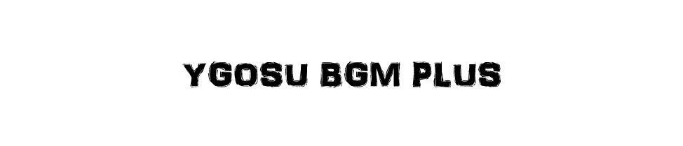 YGOSU_BGM PLUS(v1.1)